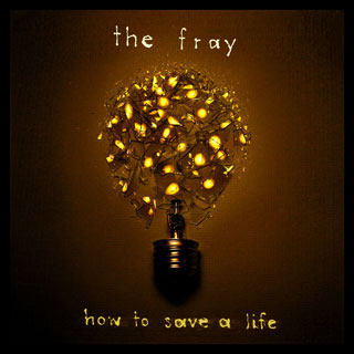 TheFray-HowToSaveALife